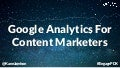 Google Analytics For Content Marketing