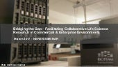 Facilitating Collaborative Life Science Research in Commercial & Enterprise Environments
