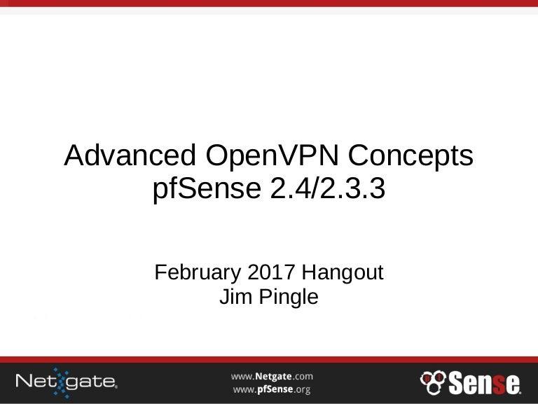 Advanced OpenVPN Concepts on pfSense 2 4 & 2 3 3 - pfSense