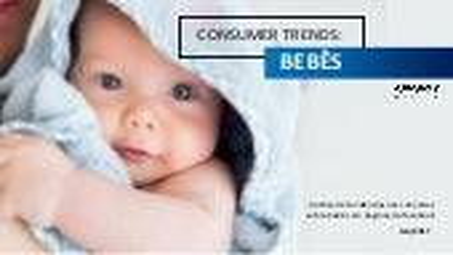 Consumer Trends: Bebês