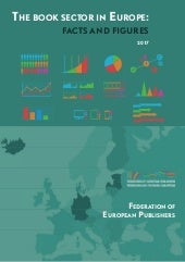 THE BOOK SECTOR IN EUROPE: FACTS AND FIGURES 2017