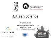 Citizen Science - Smart Citizens Making Sense