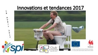 Presentation les innovations2017 pays de herve 19-04-2017