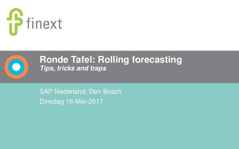 Ronde Tafel Den Bosch.Ronde Tafel Rolling Forecasting