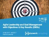 Agile Leadership and Goal Management with Objectives & Key Results (OKRs) | ALE 2017 | Prague