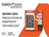 2017 AFP International Session: Seeing 2020 - Predictions in Nonprofit Technology