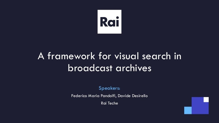A framework for visual search in broadcasting companies