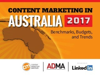 Content Marketing in Australia 2017: Budgets, Benchmarks and Trends