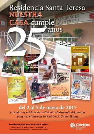 25 aniversario de la Residencia de Santa Teresa de Zaragoza