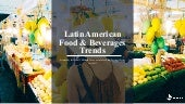 Latin America Food and Beverage Trends