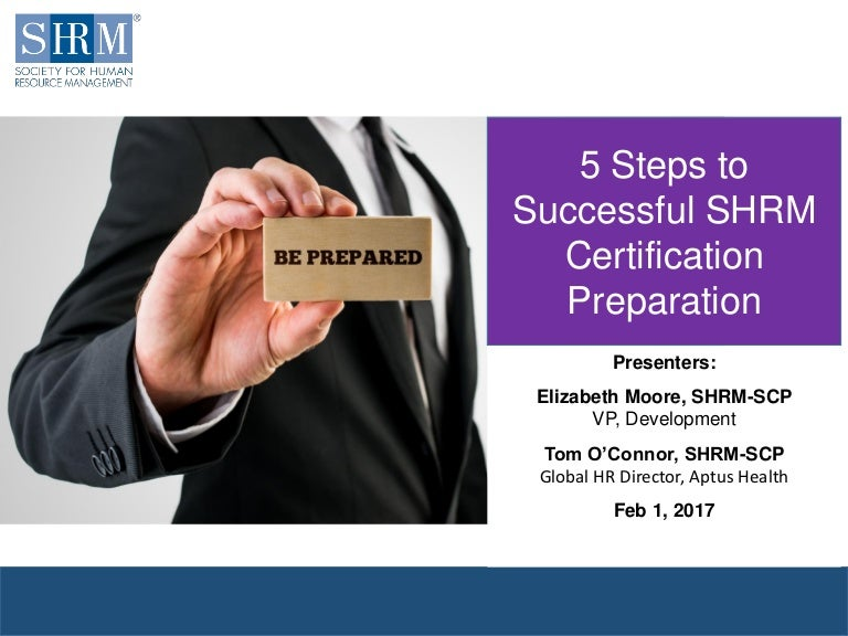5 Successful Steps To Shrm Certification Preparation