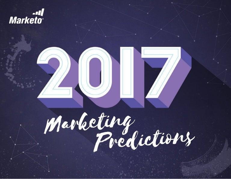 2017 Marketing Predictions—Marketo