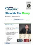 Data-Ed Webinar: Monetizing Data Management - Show Me the Money