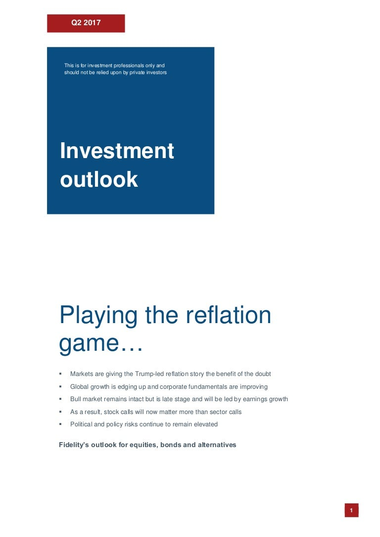 2017 q2 fidelity investment outlook biocorpaavc Image collections