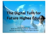 Digital Turn for Future higher Education