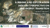 A Mining and Exploration Industry Perspective on the Energy Transition