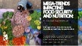 Mega-Trends Impacting Food Security and Nutrition: A Global Experience