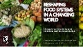 Reshaping Food Systems in a Changing World