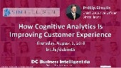 Simtelligent: How Cognitive Analytics Is Improving Customer Experience - Business Intelligentsia DC Meetup