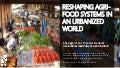 Reshaping Agri-food Systems in an Urbanized World
