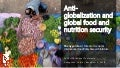 Anti-globalization and Global Food and Nutrition Security