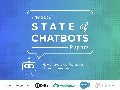 The 2018 State of Chatbots Report
