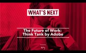 What's Next: The Future of Work in Asia Pacific, Think Tank by Adobe [Recording]