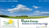 "Digital Energy Business & Technology Club: ""L'Internet des Objets, quels impacts sur le secteur de l'énergie ?"" 