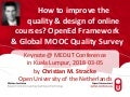 2018-03-05 Keynote Quality Design Online Courses OpenEd Framework Mooc Survey Stracke