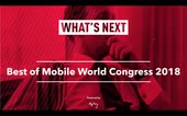What's Next: Best of Mobile World Congress 2018 [Recording]