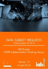 IAB Europe GIG: Working Paper on Data Subject Requests