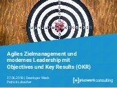 Agiles Zielmanagement und modernes Leadership mit Objectives und Key Results (OKR) - DWX 2018