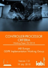 IAB Europe GIG: Working Paper on Controller - Processor Criteria (reupload)