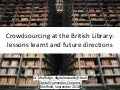 Crowdsourcing at the British Library: lessons learnt and future directions
