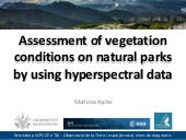 Assessment of vegetation conditions on natural parks by using hyperspectral data