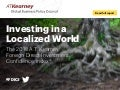 A.T. Kearney 2018 Foreign Direct Investment Confidence Index® - Investing in a Localized World