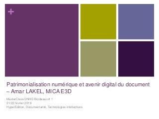 Amar Lakel - Patrimonialisation numérique et avenir digital du document.