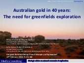 Australian gold in 40-years: The need for greenfields exploration
