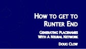 How to get to Runter End: Generating English placenames with a neural network