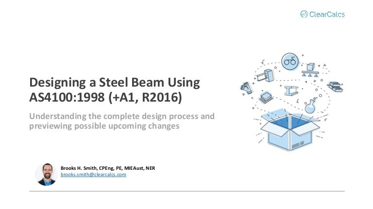 Steel Design To As4100 1998 A1 2016 Webinar Clearcalcs
