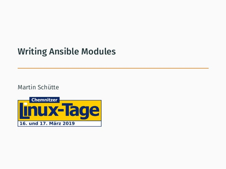 Writing Ansible Modules (CLT'19)