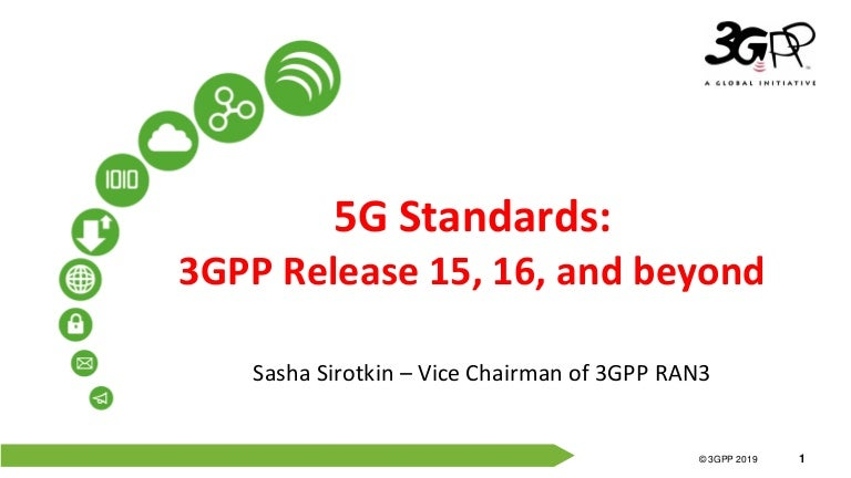 5G Standards: 3GPP Release 15, 16, and beyond