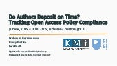 Do Authors Deposit on Time? Tracking Open Access Policy Compliance