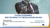 Future scenarios and the impact of digitalization on OSH