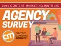 2019 Content Marketing Institute Agency Survey