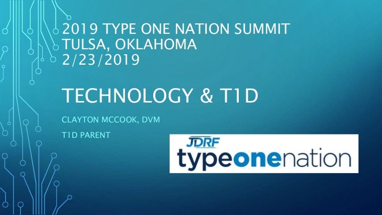 2019 type one nation tech presentation