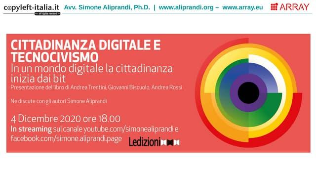 Cittadinanza Digitale e Tecnocivismo (Aliprandi, dic.2020)