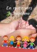 Livret d'accompagnement pour le baptême d'un enfant en âge scolaire