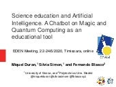Science education and Artificial Intelligence. A Chatbot on Magic and Quantum Computing as an educational tool