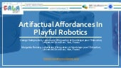 20201208 Gala Conf. Artifactual Affordances In Playful Robotics